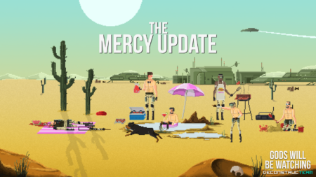 Gods Will Be Wathing - Mercy Update