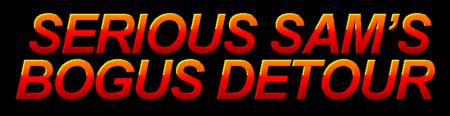 Serious Sam Bogus Detour Logo