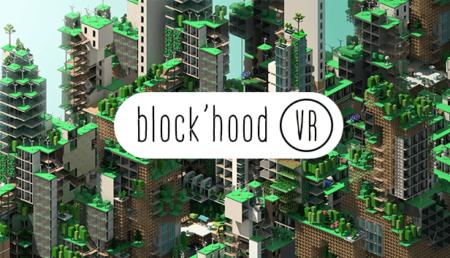 Blockhood VR - Key Art