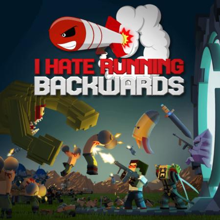 I Hate Running Backwards - Key Art